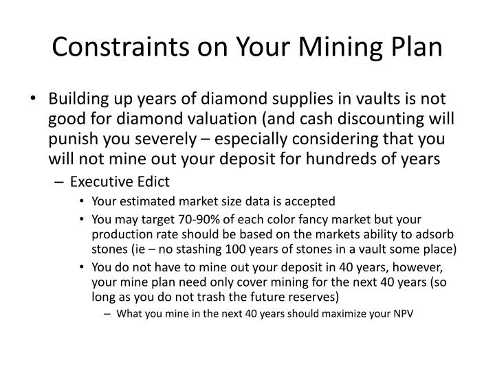 Constraints on your mining plan