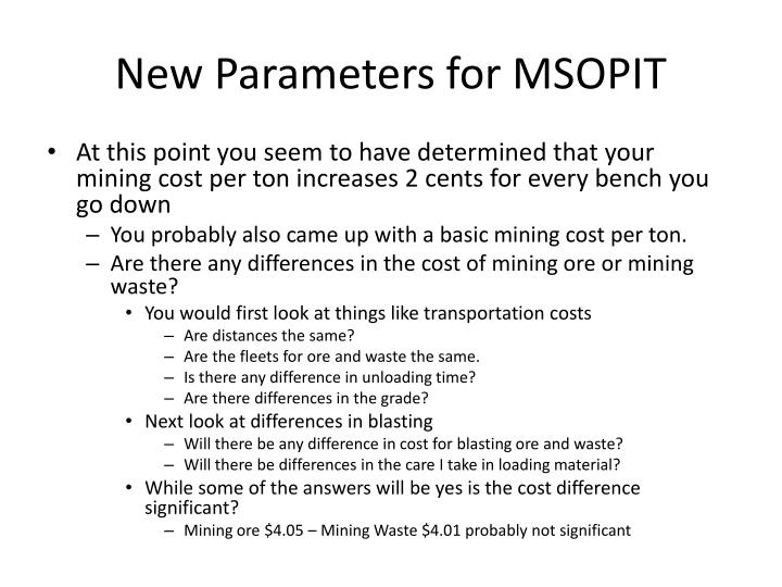 New Parameters for MSOPIT