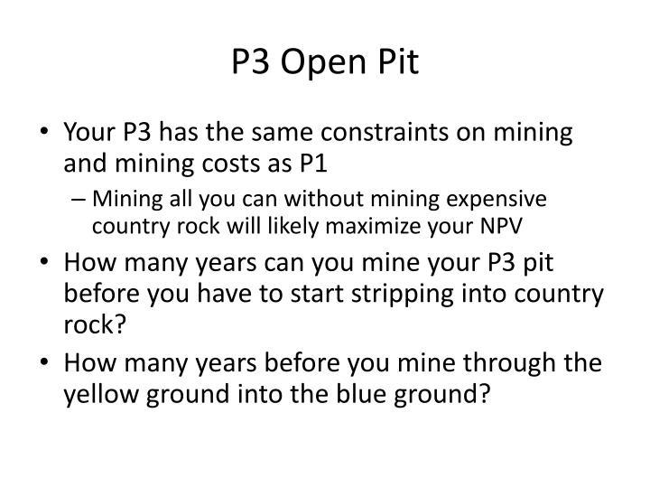P3 Open Pit