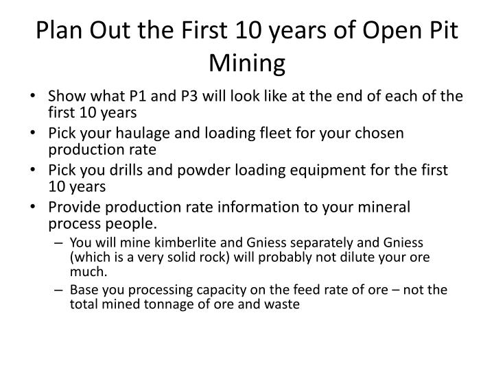 Plan Out the First 10 years of Open Pit Mining