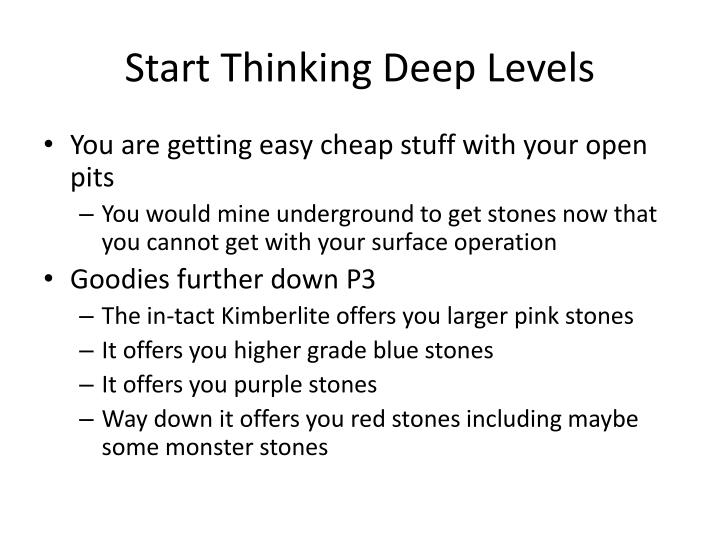 Start Thinking Deep Levels