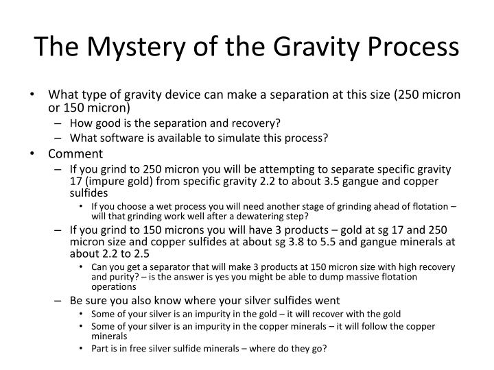 The Mystery of the Gravity Process