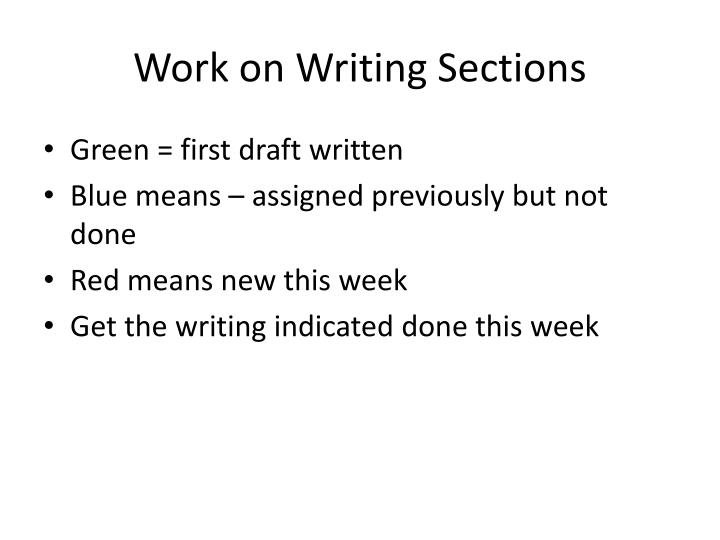 Work on Writing Sections