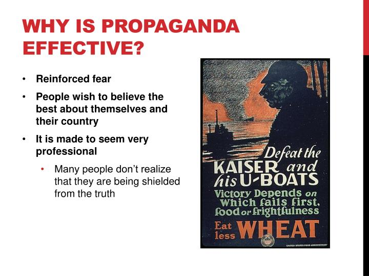 Why is propaganda effective?