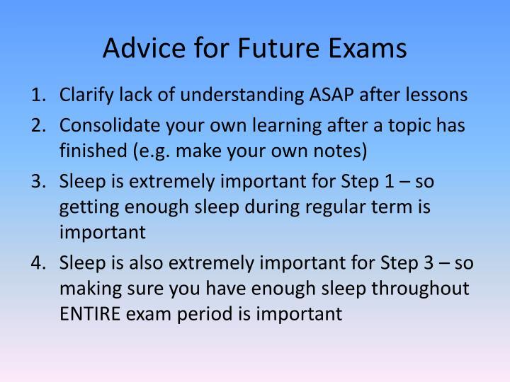 Advice for Future Exams