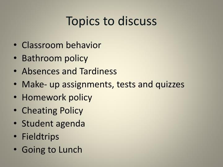 Topics to discuss