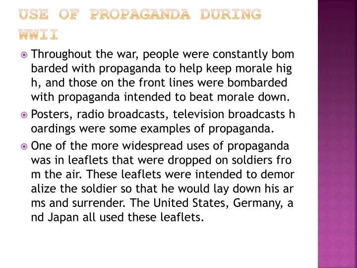 Use of propaganda during