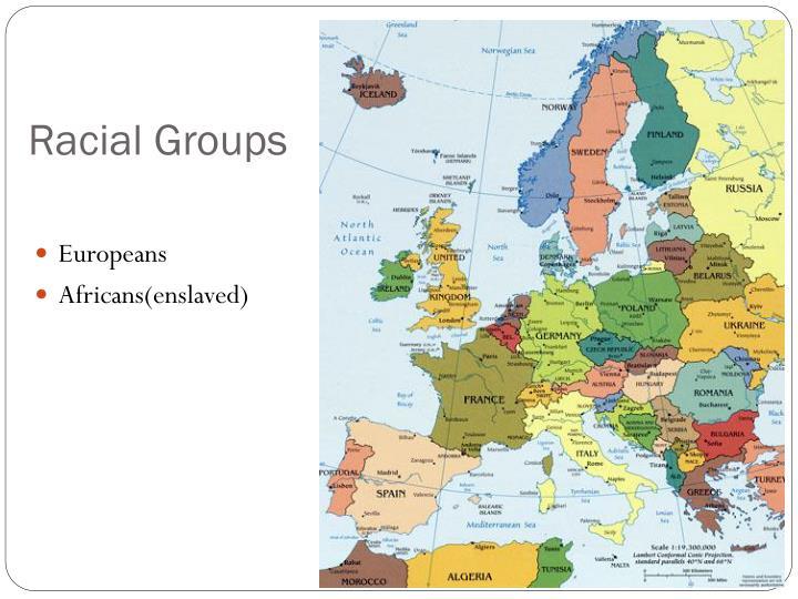 Racial Groups