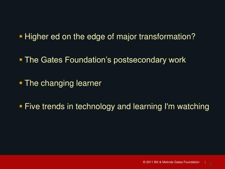 Higher ed on the edge of major transformation?