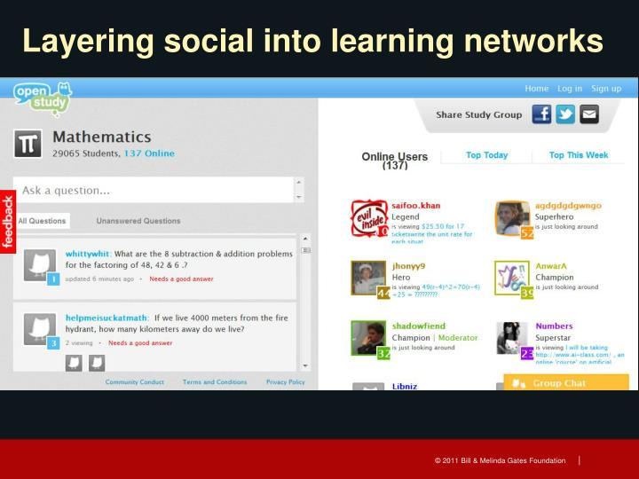 Layering social into learning networks