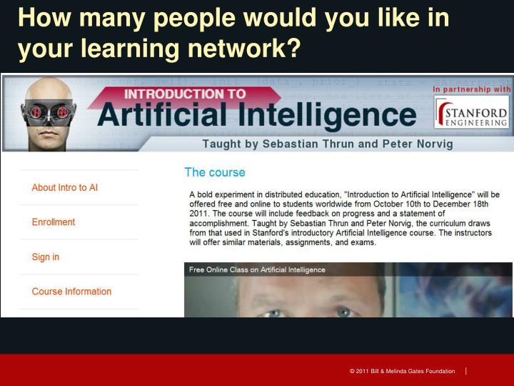 How many people would you like in your learning network?