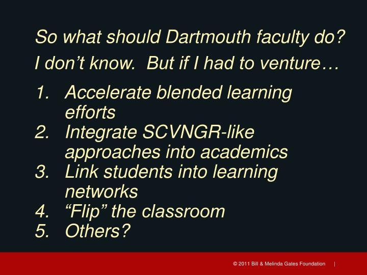 So what should Dartmouth faculty do?