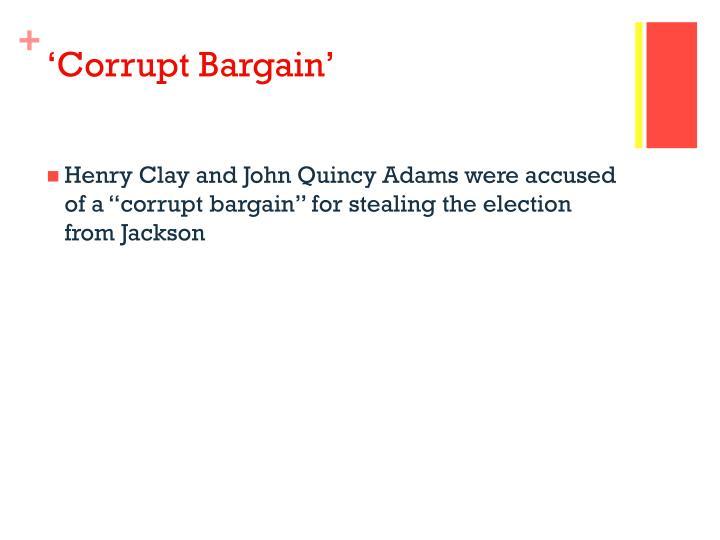 'Corrupt Bargain'