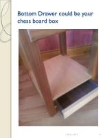 bottom drawer could be your chess board box