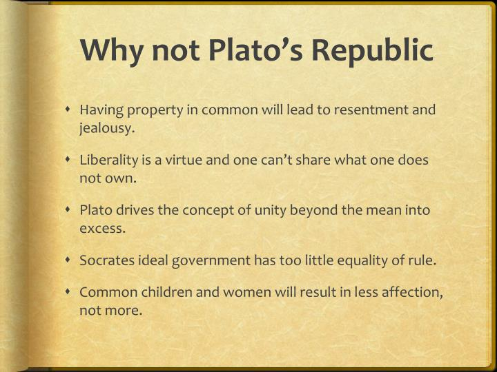 Why not Plato's Republic