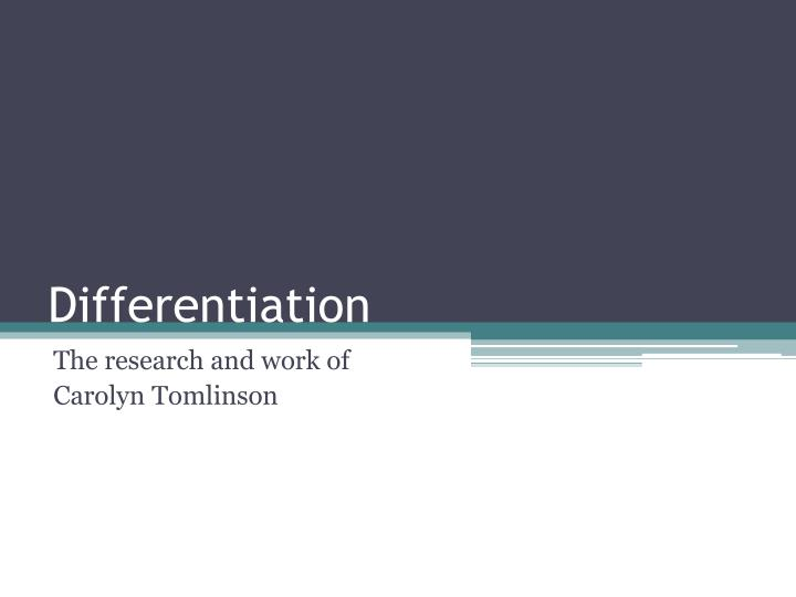 carol ann tomlinson differentiated instruction powerpoint