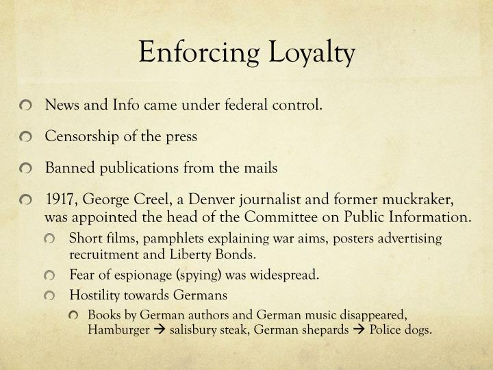Enforcing Loyalty