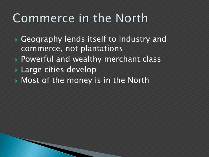 Commerce in the North