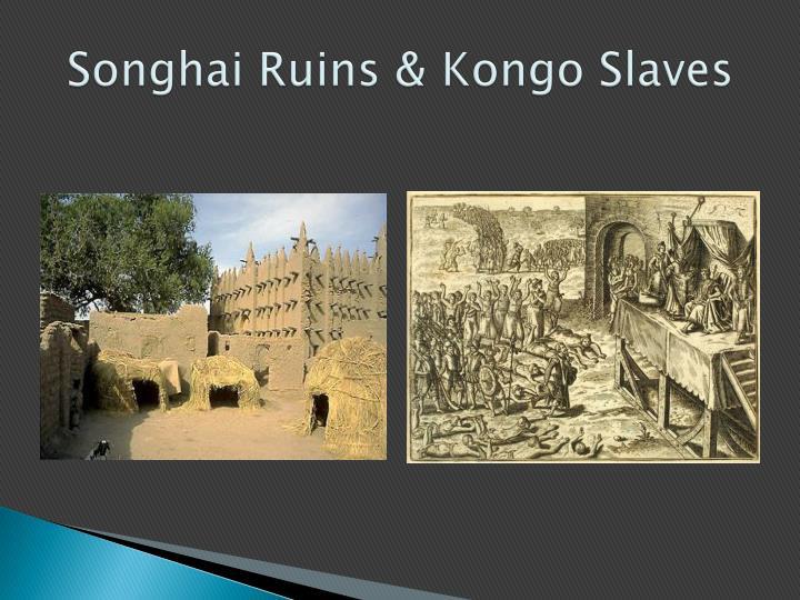 Songhai Ruins &