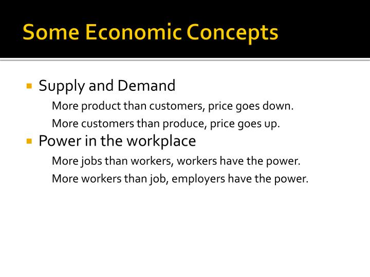 Some Economic Concepts