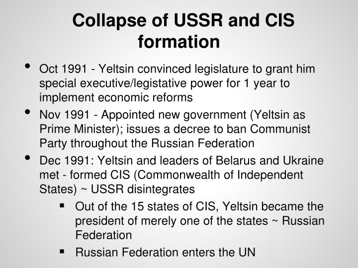 Collapse of USSR and CIS formation