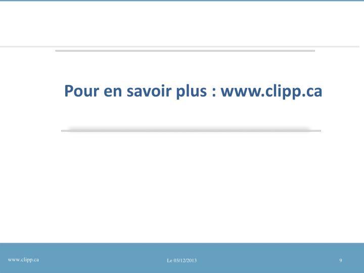 Pour en savoir plus: www.clipp.ca