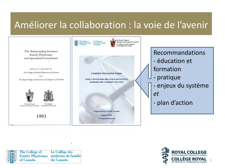 Am liorer la collaboration la voie de l avenir