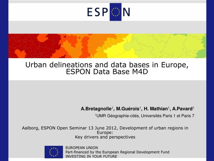 Urban delineations and data bases in europe espon data base m4d