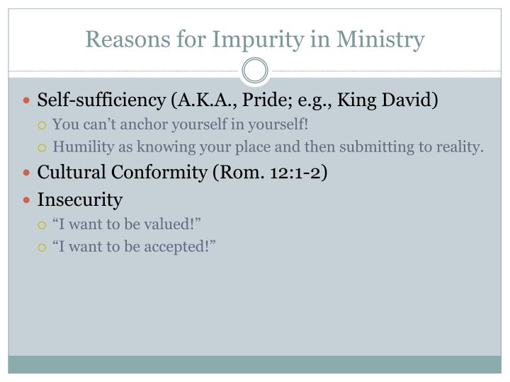 Reasons for Impurity in Ministry