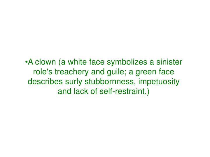 A clown (
