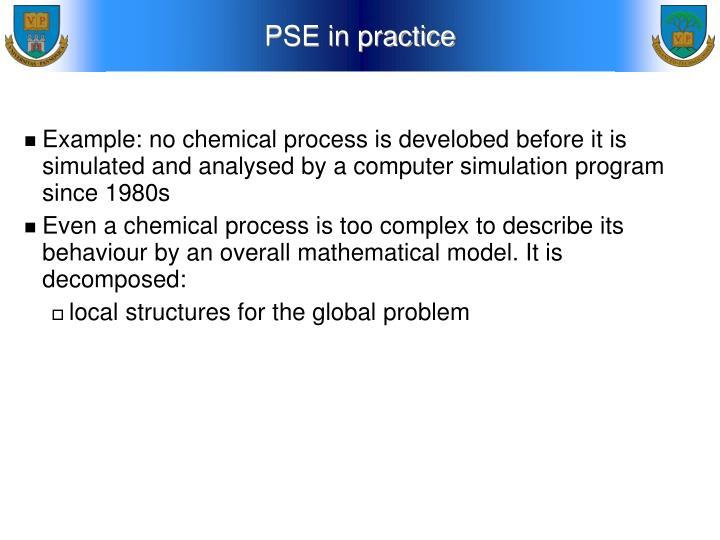 PSE in practice