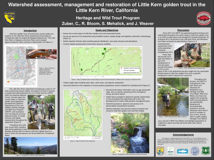Watershed assessment, management and restoration of Little Kern golden trout in the Little Kern Rive...