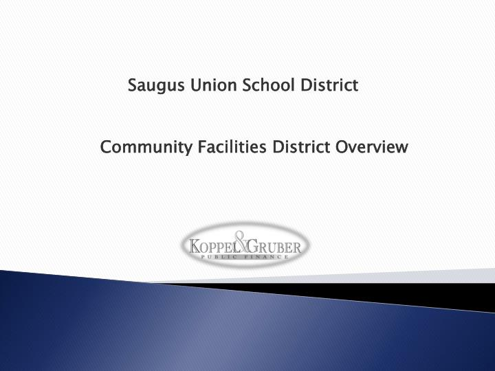 Community facilities district overview