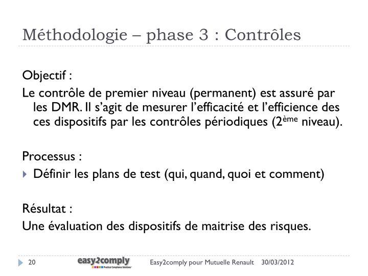 Méthodologie – phase 3 : Contrôles