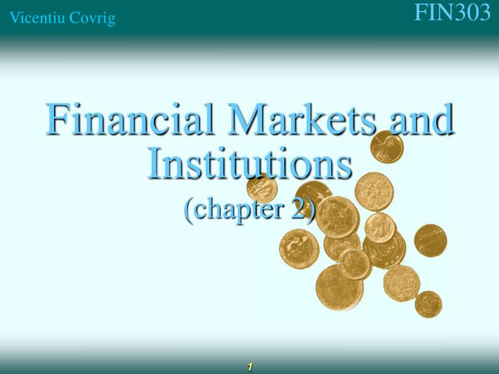 Financial markets and institutions chapter 2
