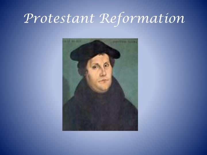 the protestant reformation was mainly a