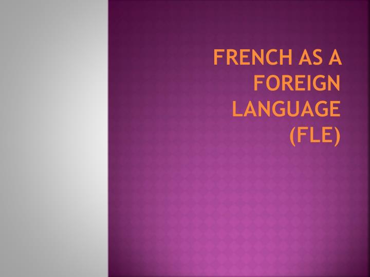 French as a Foreign Language