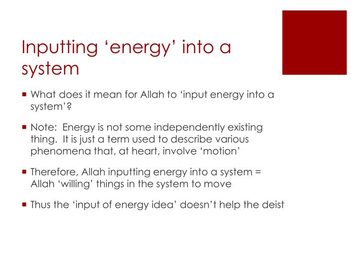 Inputting 'energy' into a system