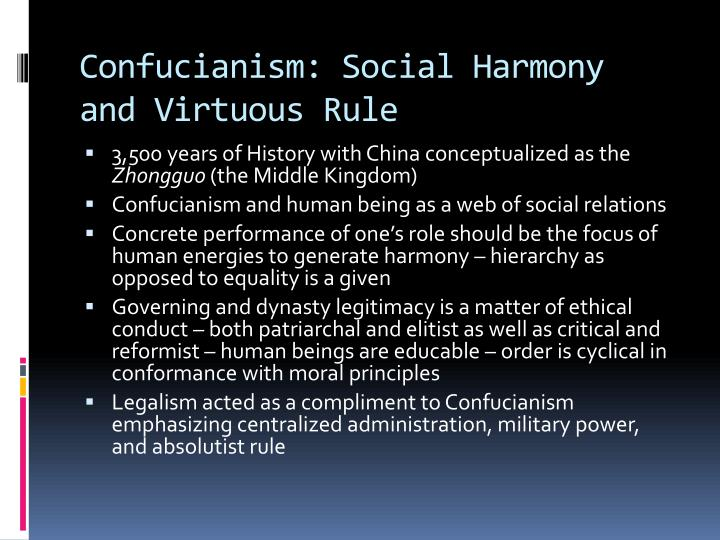 Confucianism social harmony and virtuous rule