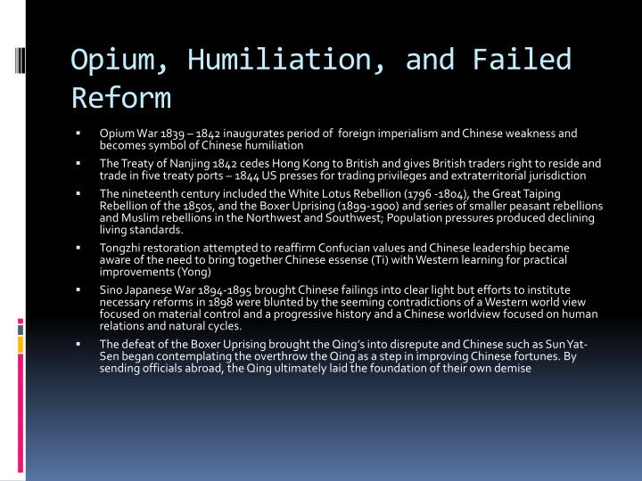 Opium, Humiliation, and Failed Reform