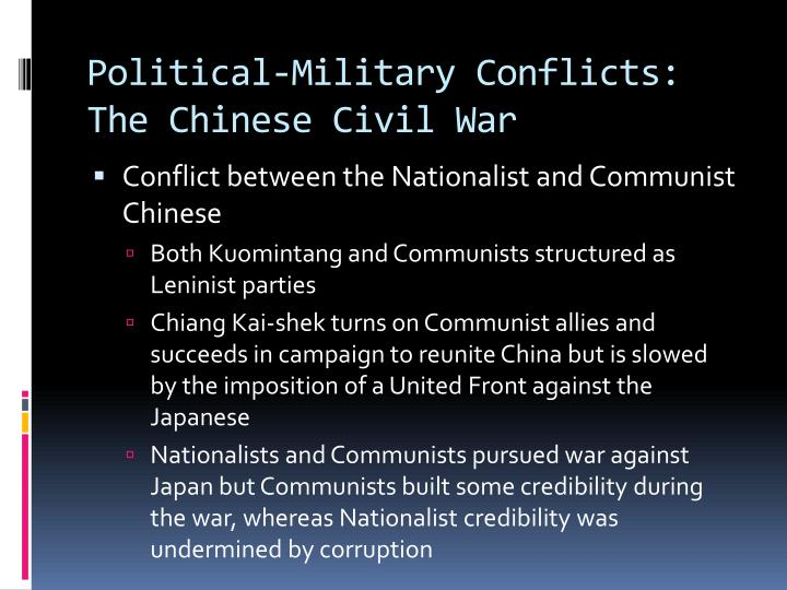 Political-Military Conflicts: The Chinese Civil War