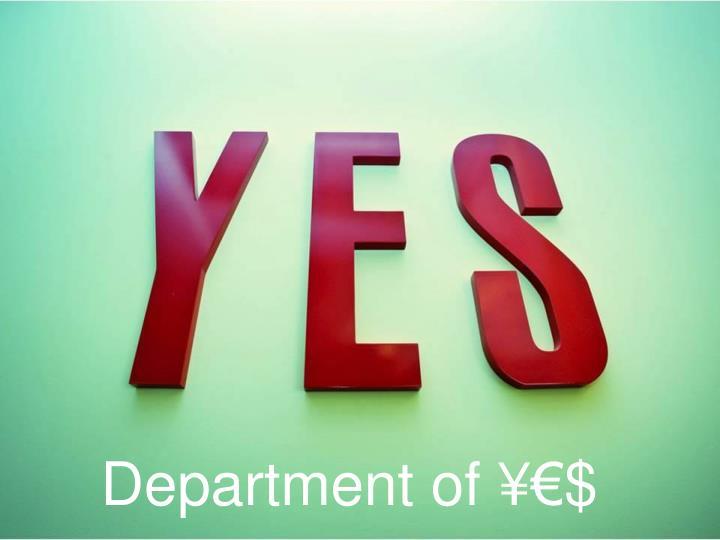 Department of ¥€$