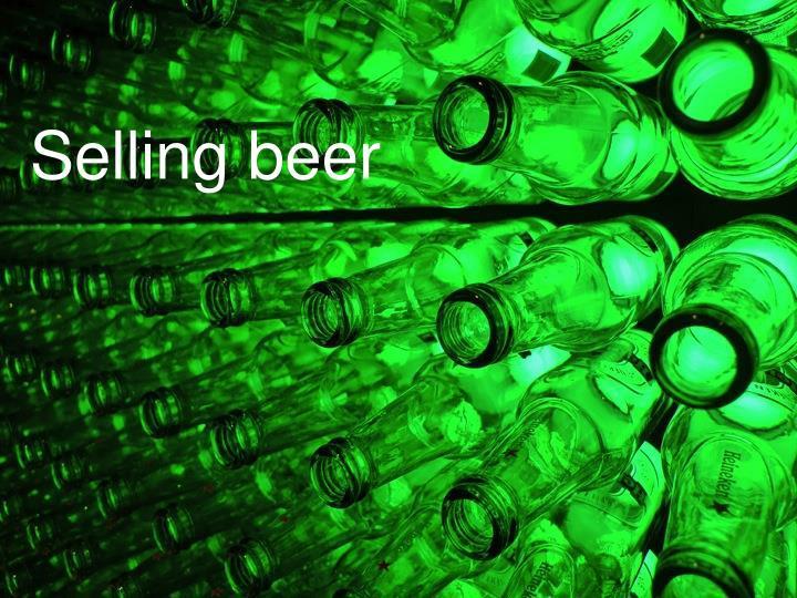 Selling beer