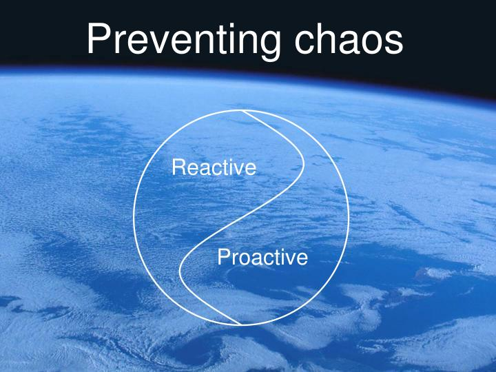 Preventing chaos