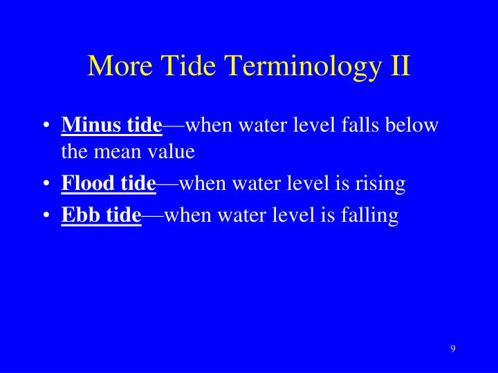 More Tide Terminology II
