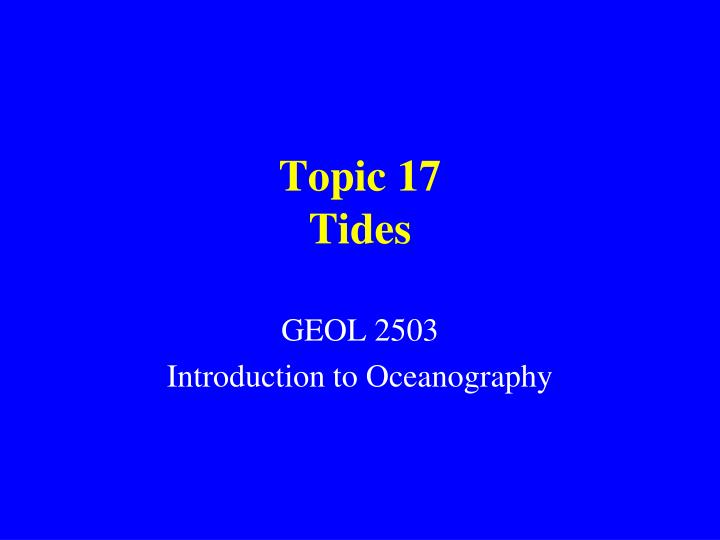 Topic 17 tides