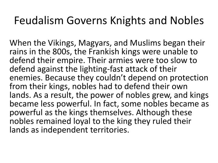 Feudalism Governs Knights and Nobles