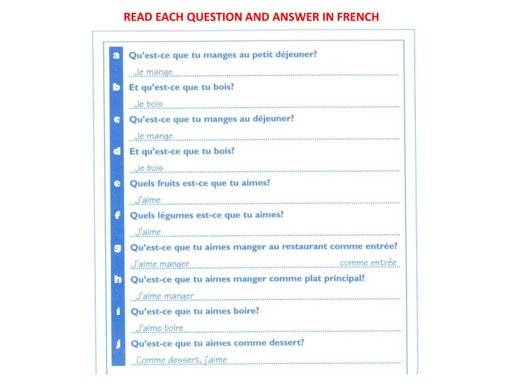 READ EACH QUESTION AND ANSWER IN FRENCH