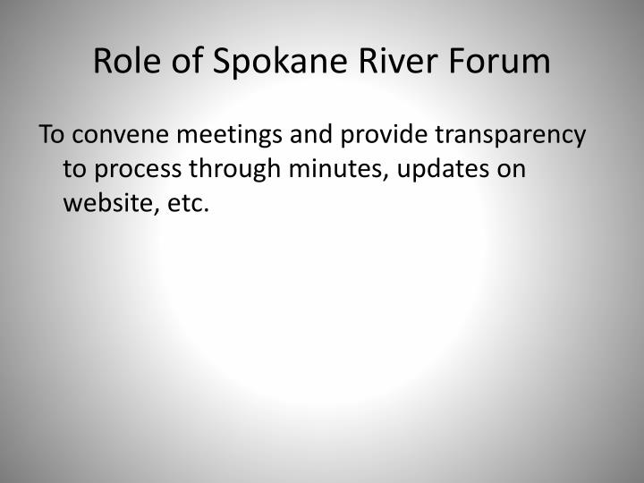 Role of Spokane River Forum