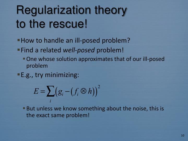 Regularization theory